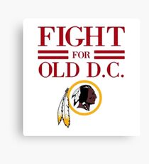 Washington Redskins Fight For Old DC T Shirt Canvas Print