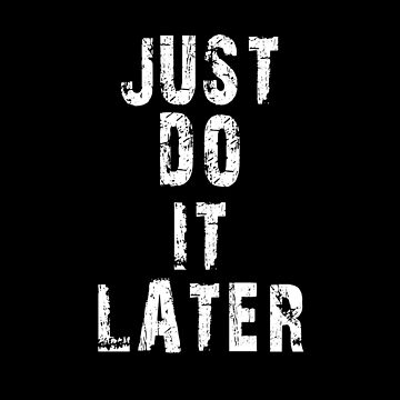 Just Do It by overstyle