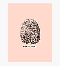 Use it well - Brain  Photographic Print