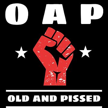 OAP Grandpa / Grandma Seniors Old and Pissed by MandWthings