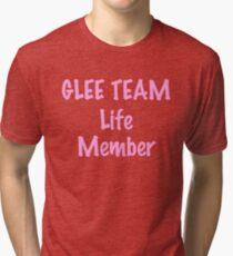 20dfcb81 Glee team life member Tri-blend T-Shirt