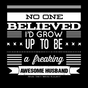 Not Freaking Awesome Husband - Funny by KoolMoDee