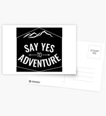 Say yes to Adventure white Postcards