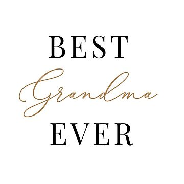 Best grandma ever mug by AnnaGo
