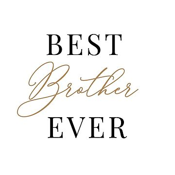Best brother ever mug by AnnaGo