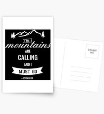 The mountains are calling white Postcards