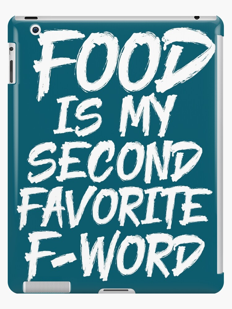 88e28f1c9 Food Is My Second Favorite F Word Funny Fitness T-Shirt