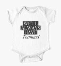 We will always have Tormund Short Sleeve Baby One-Piece