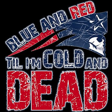 Blue And Red Until I Am Dead Patriots Football by FlashFireTees