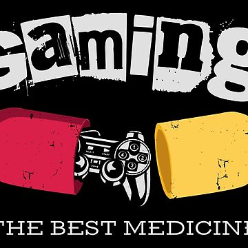 Gaming is The Best Medicine by EddieBalevo