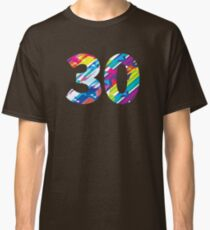 Thirty Classic T-Shirt
