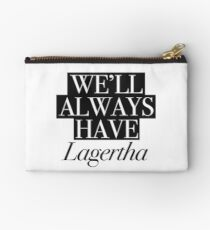 We will always have Lagertha Zipper Pouch