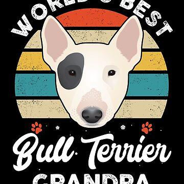 World's Best Bull Terrier Grandpa by MikeMcGreg
