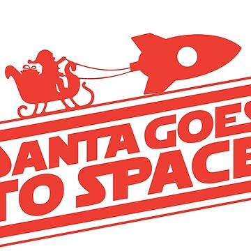 Santa Goes To Space - Funny Christmas Tee by Mojito10