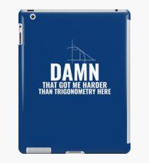 Trigonometry is Hard iPad Case/Skin