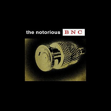 The Notorious BNC pictured by eldram