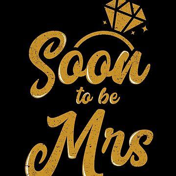 Soon To Be Mrs Bride Wedding Bachelorette Party by kieranight
