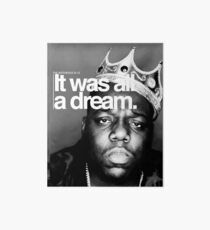 Biggie - It Was All a Dream Art Board