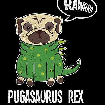 Pugasaurus Rex Pug Dinosaur Halloween Costume Party by kieranight