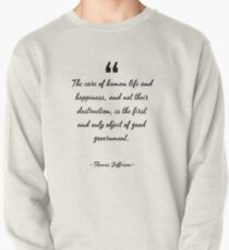 Thomas Jefferson famous quote about government Pullover
