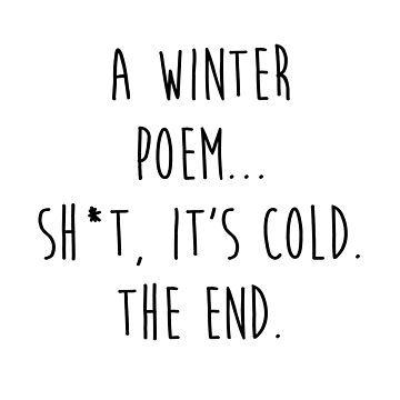 A Winter Poem by kjanedesigns