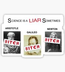 Science is a liar sometimes - It's always sunny in Philadelphia Sticker