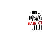 100% Authentic Hair styling juice (coffee or tea awesome hairdresser mug) by jazzydevil