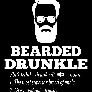 Drunkle - Bearded Drunkle by edgyshop