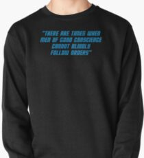 Men Of Good Conscience Quote Pullover