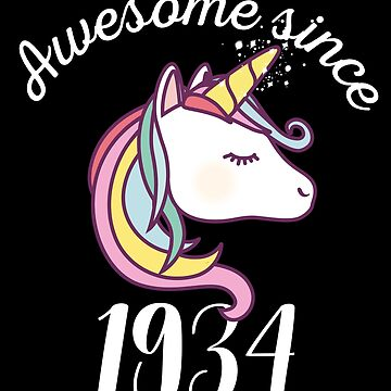 Awesome Since 1934 Funny Unicorn Birthday by with-care