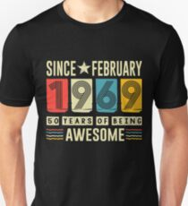 Awesome Since February 1969 shirt 50 Years old Birthday gift Unisex T-Shirt