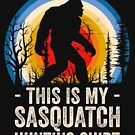 This is My Sasquatch Hunting Shirt by doggopupper
