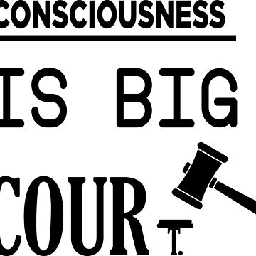 Beautiful motivational quotation of life,motivational t-shirt, poster, consciousness is big court  by kartickdutta101