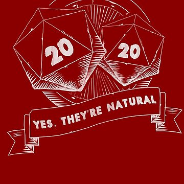 Yes, They're Natural | D20 RPG by JustSandN