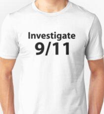 Investigate 9/11 Unisex T-Shirt