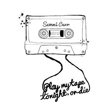 Play my tape...or die! (Trick or Treat / Sammi Curr) by EstrangedShop