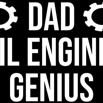 Dad Civil Engineer Genius Cool Father T-shirt by zcecmza