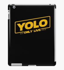 YOLO - You Only Live Once (SOLO style) iPad Case/Skin