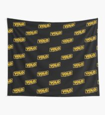 YOLO - You Only Live Once (SOLO style) Wall Tapestry