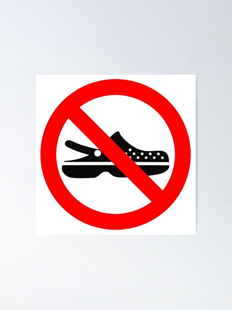 Sag Nein Zu Crocs Lustige Schuhe Sandles Verboten Lustige Sprüche Zitate Poster