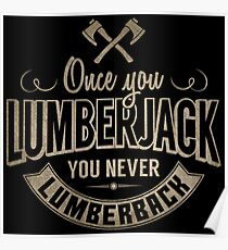 Funny Lumberjack Quotes Posters | Redbubble