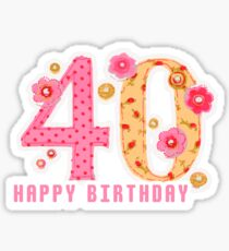 40th Birthday Shirt Happy Sticker