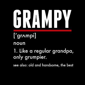 Grampy For Grumpy Grandfather Shirt Gift by TheTeeSupplyCo