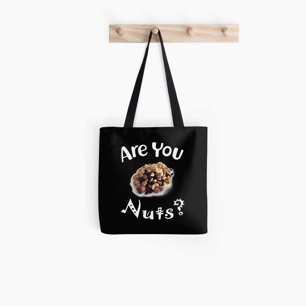 Are you nuts Stofftasche