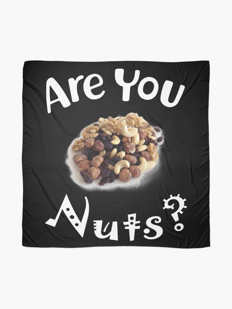 Alternative Ansicht von Are you nuts Tuch