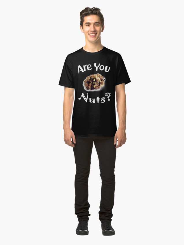 Alternative Ansicht von Are you nuts Classic T-Shirt