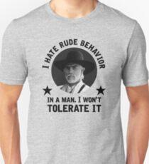 """""""Ich hasse unhöfliches Verhalten bei einem Mann. - Woodrow Call Slim Fit T-Shirt"""