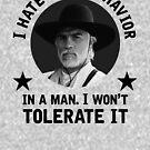 """""""Ich hasse unhöfliches Verhalten bei einem Mann. - Woodrow Call von GroatsworthTees"""