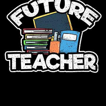 Future Teacher School Student Dream Love Kids by kieranight