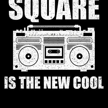 Square is the New Cool Truck Drive Car Lover Dad by kieranight